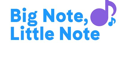 """The words """"Big Note, Little Note"""" in bright colors on a light blue background with music notes"""