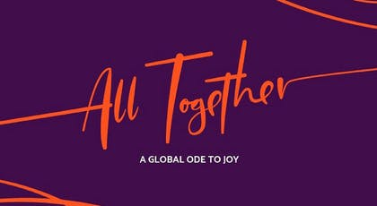 """All Together"" in orange script, with ""A Global Ode to Joy"" in white on a purple background"