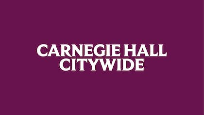 Carnegie Hall Citywide