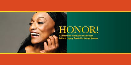 Honor! A Celebration of the African American Cultural Legacy, Curated by Jessye Norman