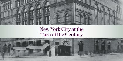 New York City at the Turn of the Century header image